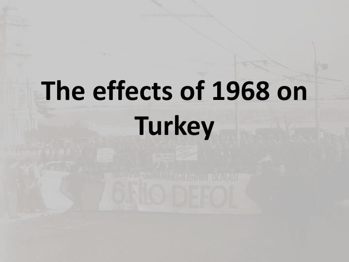 The effects of 1968 on Turkey