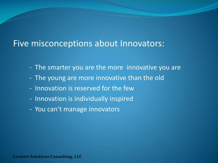 Five misconceptions about Innovators: