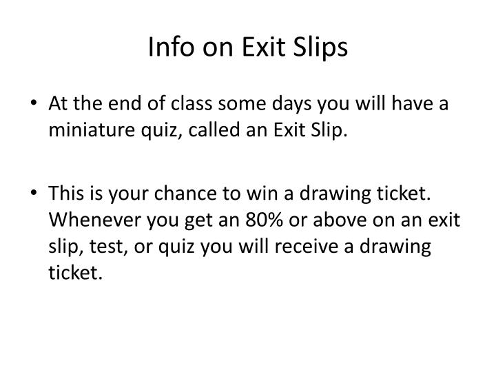 Info on Exit Slips