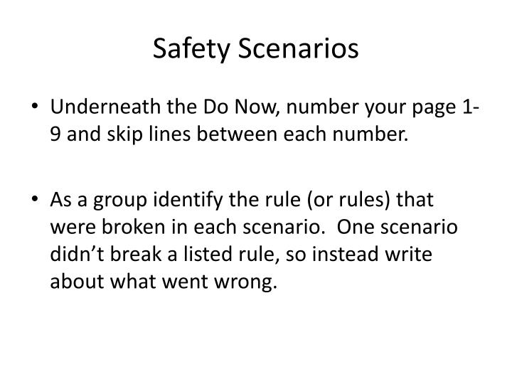 Safety Scenarios