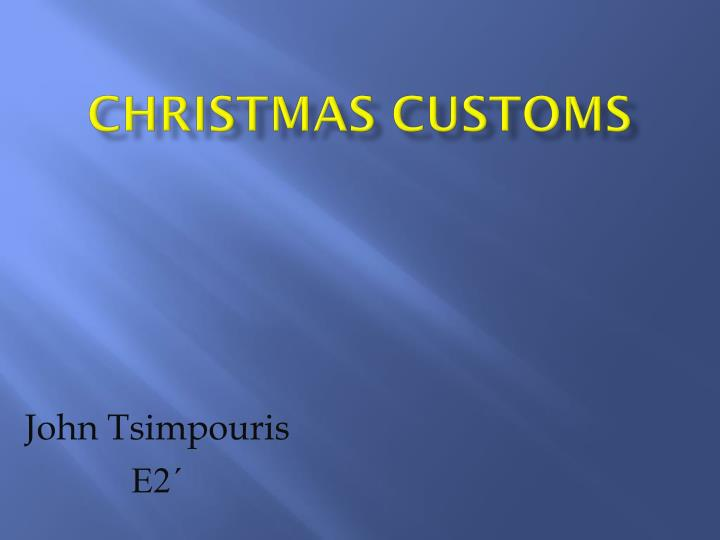 Christmas customs