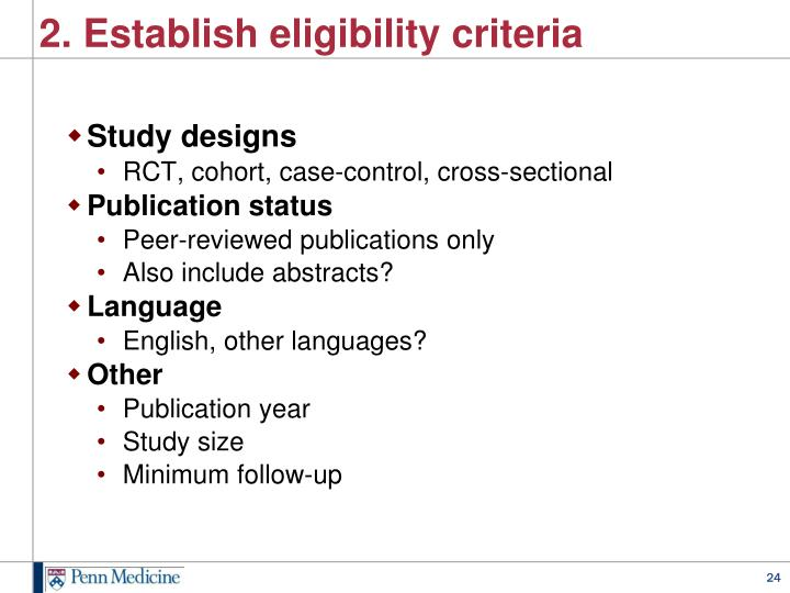 2. Establish eligibility criteria