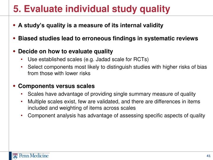 5. Evaluate individual study quality