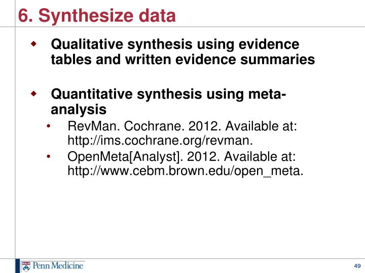6. Synthesize data