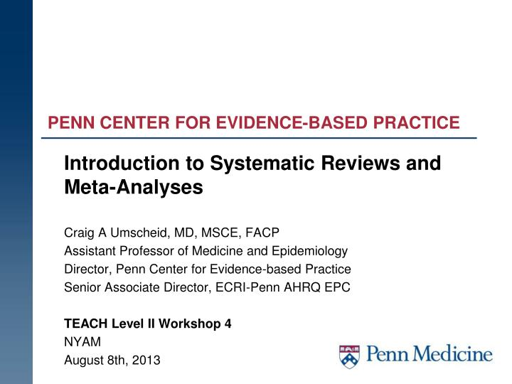 Penn center for evidence based practice