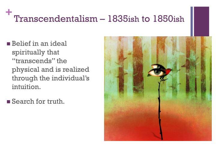 Transcendentalism – 1835