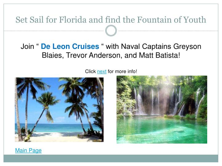 Set Sail for Florida and find the Fountain of Youth
