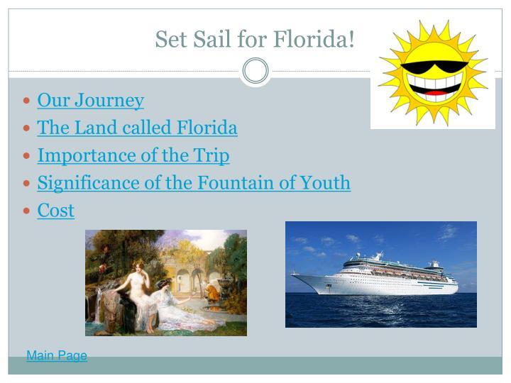 Set Sail for Florida!