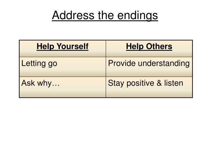 Address the endings