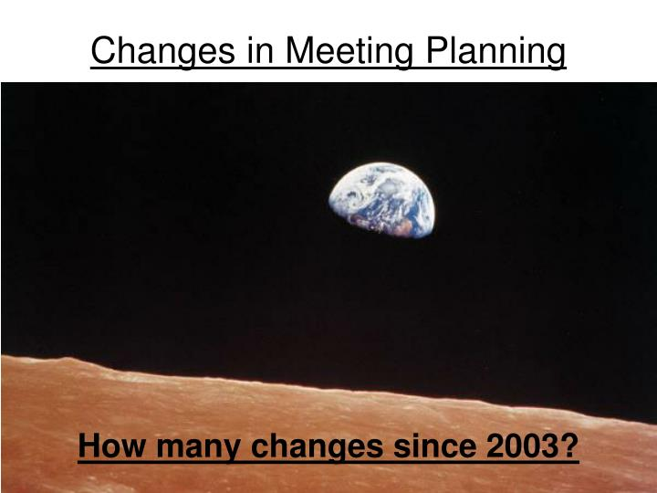 Changes in Meeting Planning