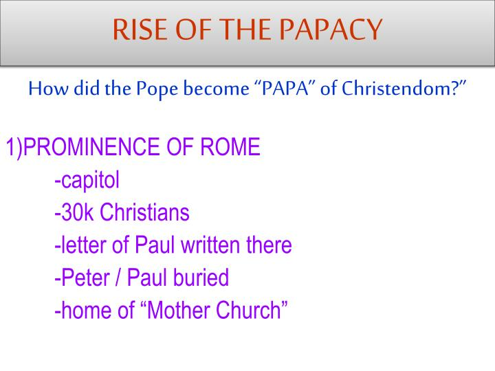 essay on papacy Religion and faith dominated virtually every aspect of life during the middle ages however, the church's influence suffered greatly during the later part of this age of faith.