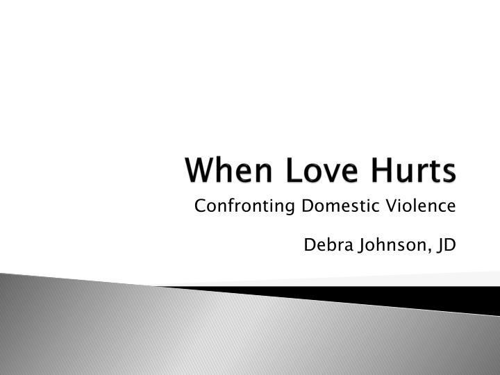 When love hurts