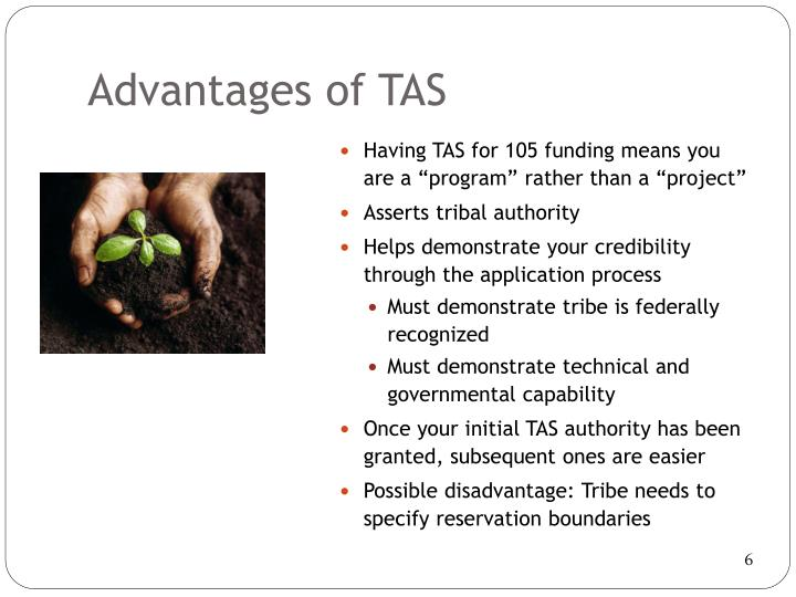 Advantages of TAS