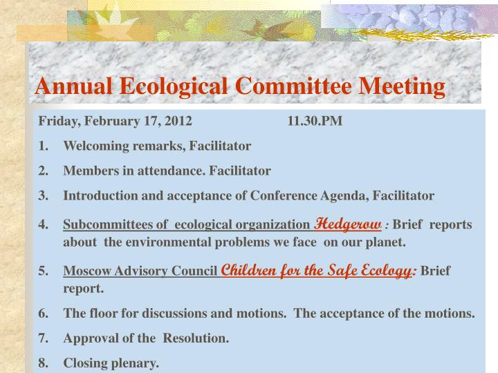 Annual Ecological Committee Meeting