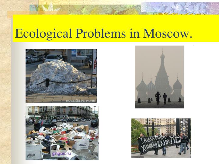 Ecological Problems in Moscow.