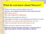 what do you know about moscow