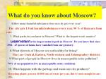 what do you know about moscow1