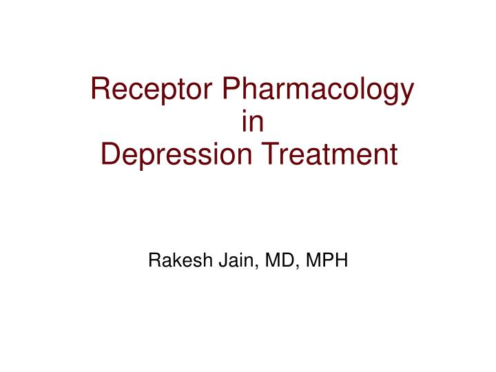 Receptor pharmacology in depression treatment