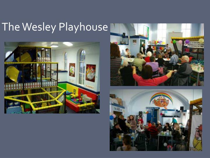 The Wesley Playhouse