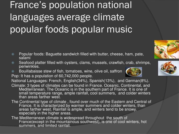 France's population national languages average climate popular foods popular music