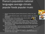 france s population national languages average climate popular foods popular music