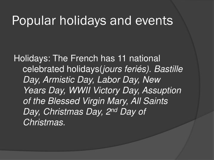 Popular holidays and events