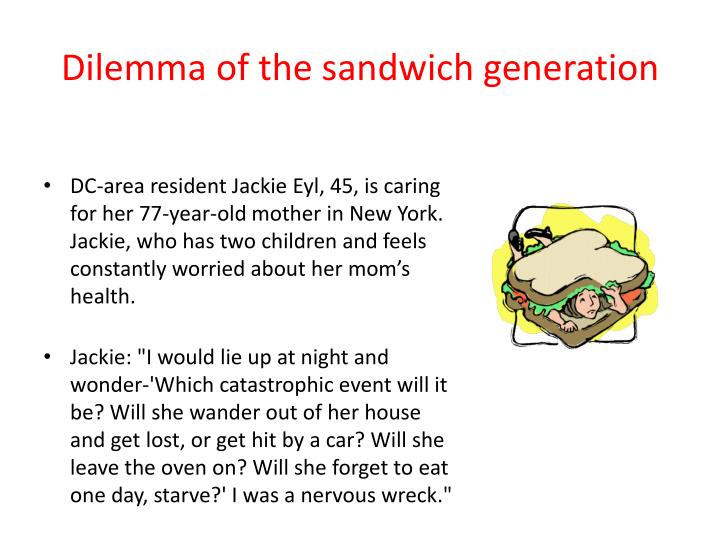 Dilemma of the sandwich generation