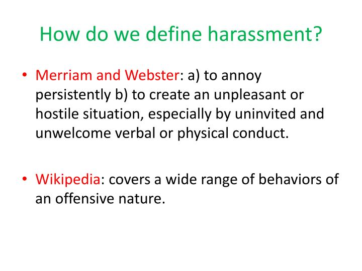 How do we define harassment?