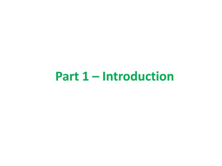 Part 1 introduction