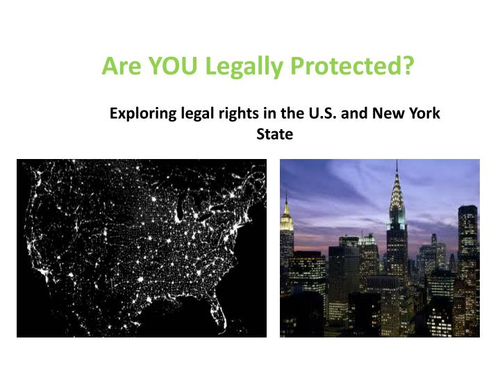 Are YOU Legally Protected?