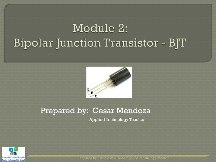 Module 2 bipolar junction transistor bjt