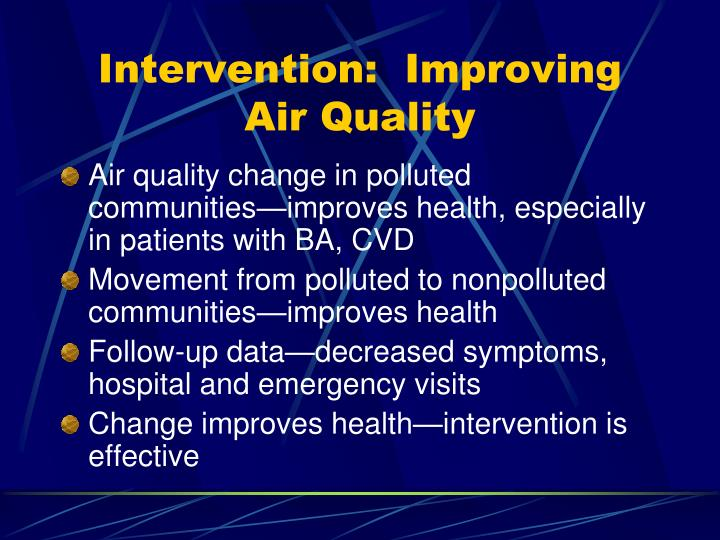 Intervention:  Improving Air Quality