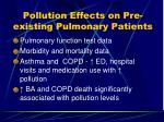 pollution effects on pre existing pulmonary patients