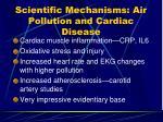 scientific mechanisms air pollution and cardiac disease