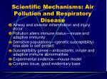 scientific mechanisms air pollution and respiratory disease