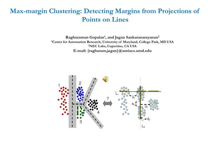 Max-margin Clustering: Detecting Margins from Projections of Points on Lines