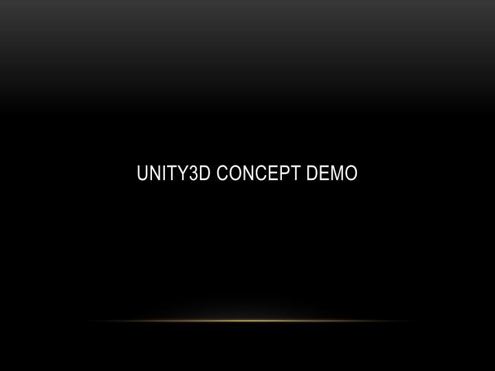UNITY3d Concept Demo