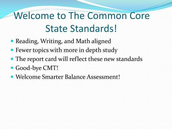 Welcome to the common core state standards