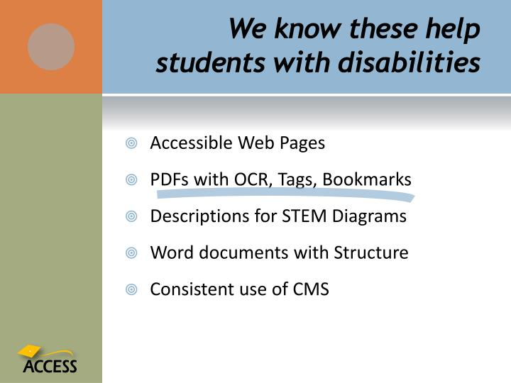 We know these help students with disabilities