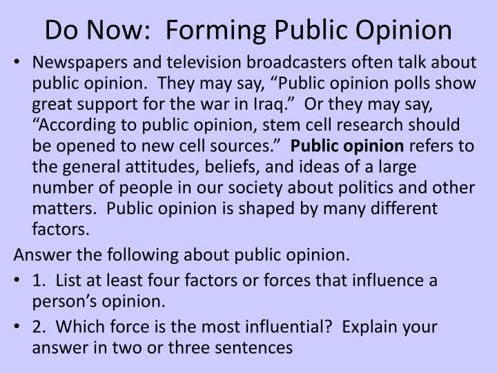 Do Now:  Forming Public Opinion