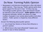 do now forming public opinion