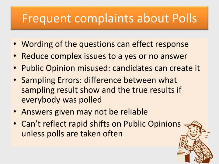Frequent complaints about Polls