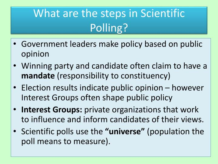 What are the steps in Scientific Polling?