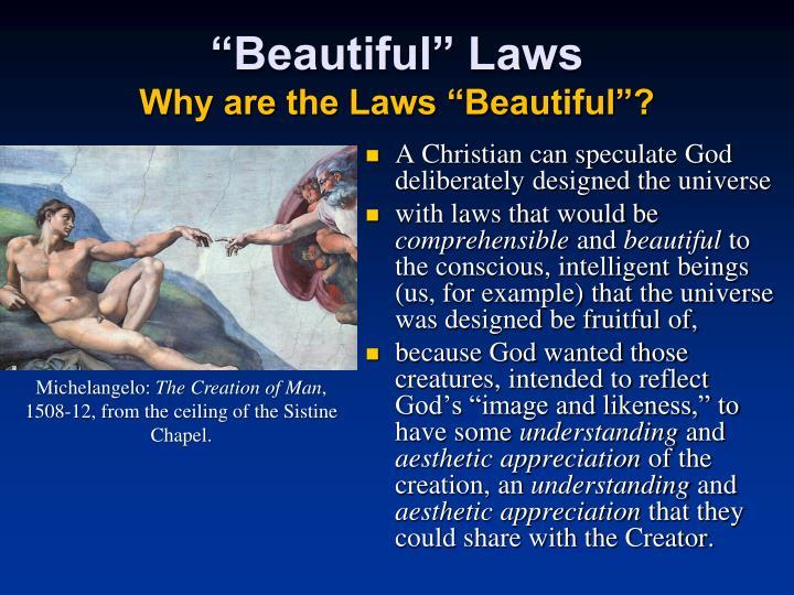 """Beautiful"" Laws"