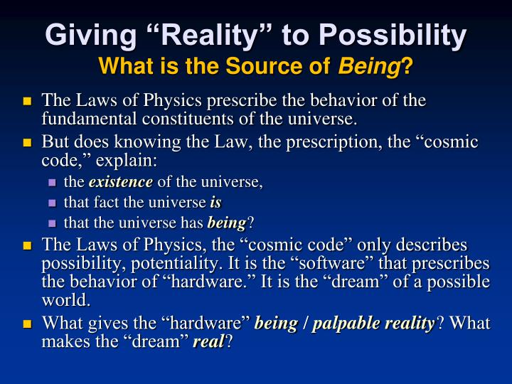 "Giving ""Reality"" to Possibility"