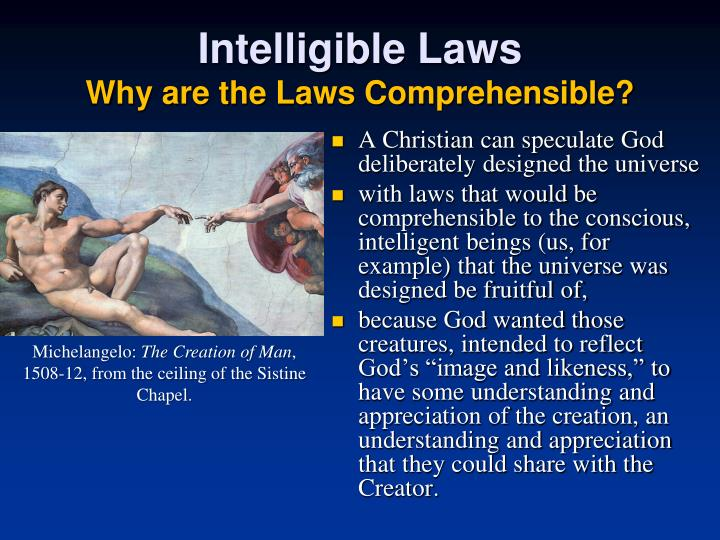 Intelligible Laws