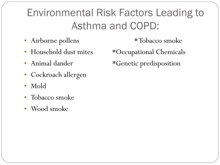Environmental Risk Factors Leading to Asthma and COPD: