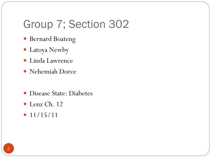 Group 7 section 302