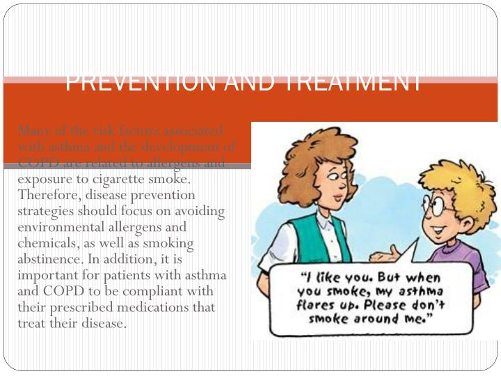 PREVENTION AND TREATMENT