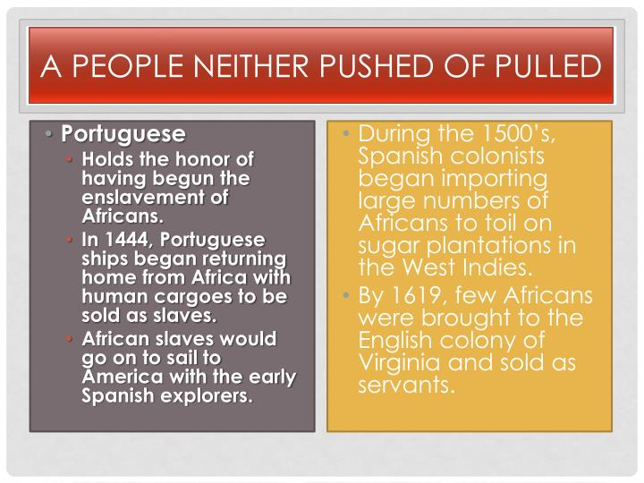 A People Neither Pushed of Pulled